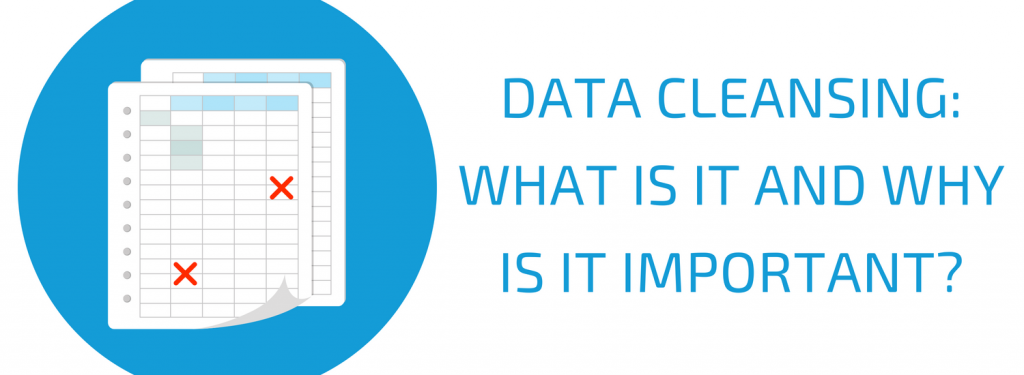 Data Cleansing Types and Benefits