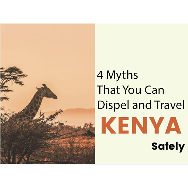 4 Myths That You Can Dispel and Travel
