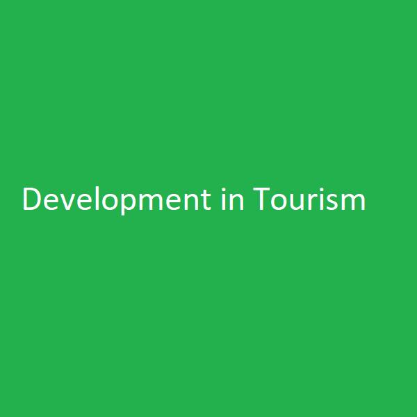 Development in Tourism